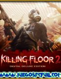 Killing Floor 2 Digital Deluxe Edition | Español | Mega | Torrent | Iso | Elamigos