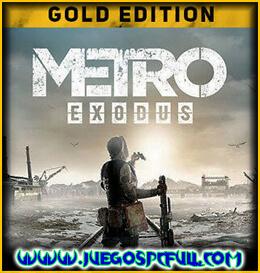 Descargar Metro Exodus Gold Edition | Español | Mega | Torrent | Iso | Elamigos
