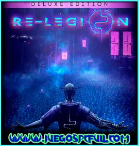 Descargar Re-Legion Deluxe Edition | Full | Español | Mega | Torrent | Iso | Gog