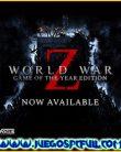 World War Z GOTY Edition | Español | Mega | Torrent | Iso