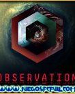 Observation V1.16 | Español | Mega | Torrent | Iso | ElAmigos