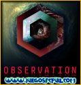 Observation | Español | Mega | Torrent | Iso | Elamigos