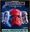 Star Wars Battlefront II Celebration Edition | Español Mega Torrent ElAmigos