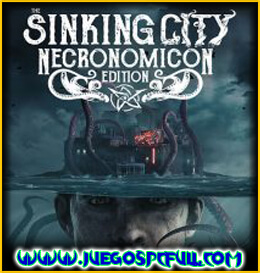 Descargar The Sinking City Necronomicon Edition | Español | Mega | Torrent | Iso | Elamigos