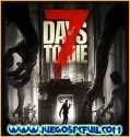 7 Days To Die Alpha 17.4 | Multiplayer Lan Online | Español | Mega | Drive | Portable