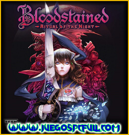 Descargar Bloodstained Ritual of the Night | Español | Mega | Torrent | Iso | Elamigos