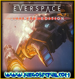 Descargar EVERSPACE Ultimate Edition | Español | Mega | Torrent | Iso | Codex