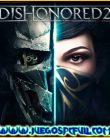 Dishonored 2 | Español | Mega | Torrent | Iso | Elamigos