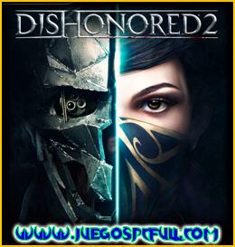 Descargar Dishonored 2 | Español | Mega | Torrent | Iso | Elamigos