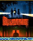 Descargar The Blackout Club | Español | Mega | Torrent | Iso | Elamigos