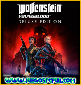 Descargar Wolfenstein Youngblood Deluxe Edition | Español | Mega | Torrent | Iso | Elamigos