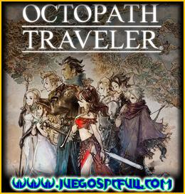 Descargar Octopath Traveler | Español | Mega | Torrent | Iso | Cpy