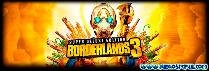 Descargar Borderlands 3 Super Deluxe Edition | Español Mega Torrent ElAmigos