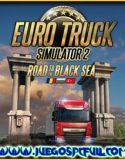 Euro Truck Simulator 2 Road To The Black Sea | Español | Mega | Torrent