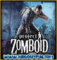 Project Zomboid | Español | Mega | Mediafire
