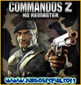 Commandos 2 HD Remaster | Español | Mega | Torrent | Iso