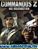 Commandos 2 HD Remaster  v1.09 | Español | Mega | Torrent | Iso | ElAmigos