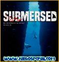 Submersed | Español | Mega | Mediafire | Torrent | Iso | Codex