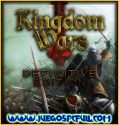 Kingdom Wars 2 Definitive Edition V1.07 | Español | Mega | Torrent | Iso