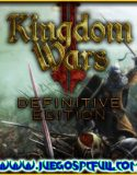 Kingdom Wars 2 Definitive Edition V1.07 | Español | Mega | Torrent | Iso