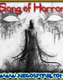 Song of Horror Complete Edition   Español   Mega   Torrent   ElAmigos