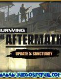 Surviving The Aftermath Update 5 Sanctuary | Español | Mega | Drive
