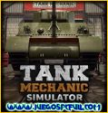 Tank Mechanic Simulator | Español | Mega | Torrent | Iso | Elamigos