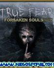 True Fear Forsaken Souls Parte 2   Español   Mega   Torrent   Iso