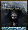 True Fear Forsaken Souls Parte 2 | Español | Mega | Torrent | Iso