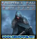 Vampire's Fall Origins | Español | Mega | Torrent | Iso | Codex