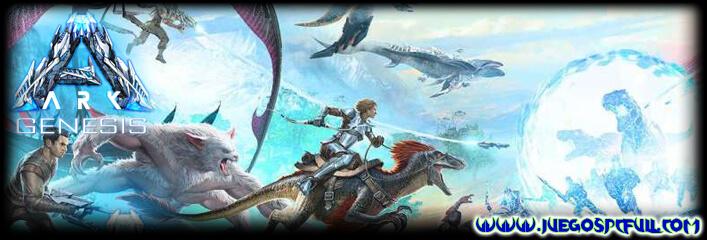 Descargar Ark Survival Evolved Genesis | Español | Mega | Torrent | Iso | ElAmigos
