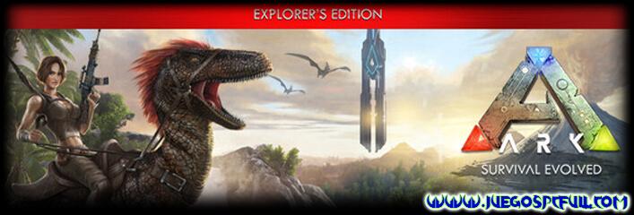 Ark Survival Evolved Explorers Edition | Español | Mega | Torrent | ElAmigos