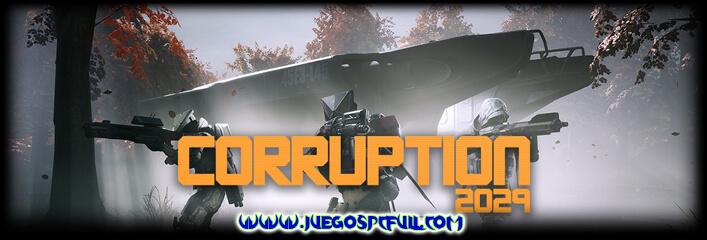 Descargar Corruption 2029 | Español | Mega | Torrent | Iso | ElAmigos