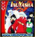 Inuyasha + Kanketsu-Hen + Películas | Full | Español | Mega