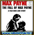 Max Payne 2 The Fall of Max Payne | Español | Mega | Torrent | Iso | ElAmigos