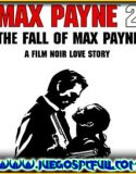 Max Payne 2 The Fall of Max Payne | Español | Mega | Torrent | Iso | ElAmigos