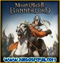 Mount & Blade II Bannerlord V1.0.5 Español | Mega | Torrent