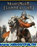 Mount & Blade II Bannerlord V1.5.9 Español | Mega | Torrent
