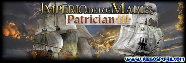 Descargar Patrician III Imperio de los Mares | Español | Mega | Mediafire
