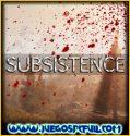 Subsistence Alpha 52 + Online Steam | Español | Mega | Mediafire