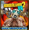 Borderlands 2 VR | Español | Mega | Torrent | Iso