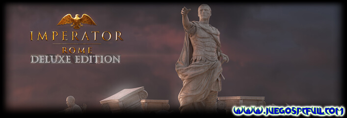 Descargar Imperator Rome Deluxe Edition | Español | Mega | Torrent | Iso | ElAmigos