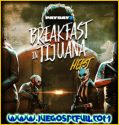 PAYDAY 2 Ultimate Edition Breakfast in Tijuana Heist | Español | Mega | Torrent