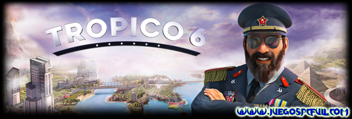 Descargar Tropico 6 | Español | Mega | Torrent | Iso