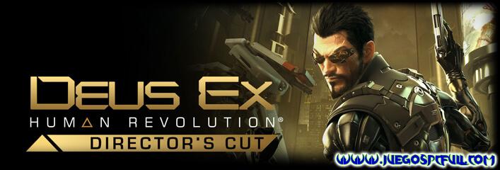 Descargar Deus Ex Human Revolution Directors Cut | Español | Mega | Torrent | Iso | ElAmigos