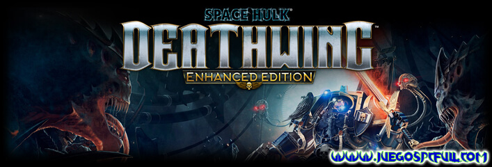 Descargar Space Hulk Deathwing Enhanced Edition   Español   Mega   Torrent   ElAmigos