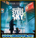 Beyond a Steel Sky | Español Mega Torrent ElAmigos