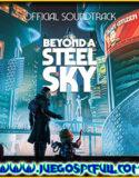 Beyond a Steel Sky | Español | Mega | Torrent | ElAmigos
