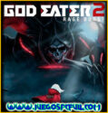 God Eater 2 Rage Burst | Español | Mega | Torrent