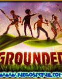 Grounded + Online   Mega   Torrent